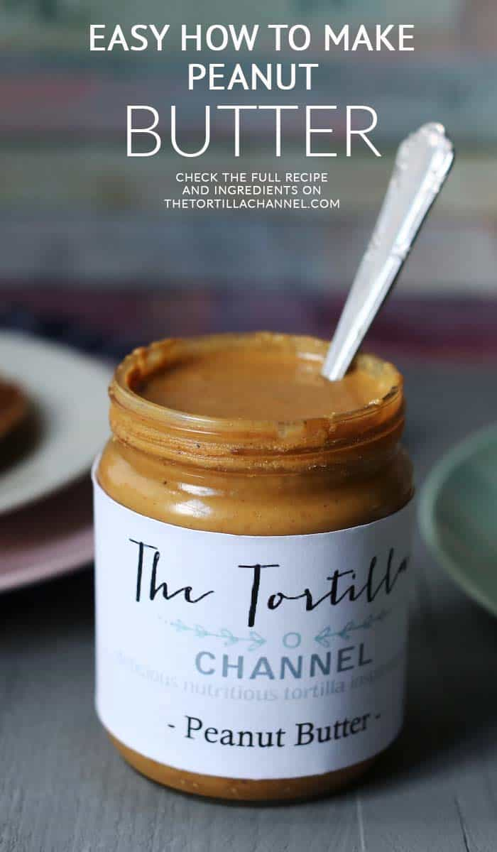 The World's easiest organic peanut butter. No additives, no oil, no sugar, no salt. All organic and so easy to make. Visit thetortillachannel.com for the instruction and video. #peanutbutter #organicpeanutbutter #homemade #easypeanutbutter