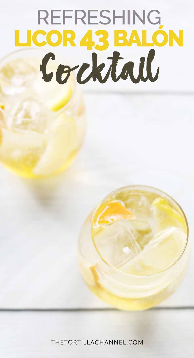 Licor 43 balón cocktail is a refreshing cool drink for hot summer nights or for a party #thetortillachannel #licor43cocktail #licor43 #licorbalon #cocktailrecipe