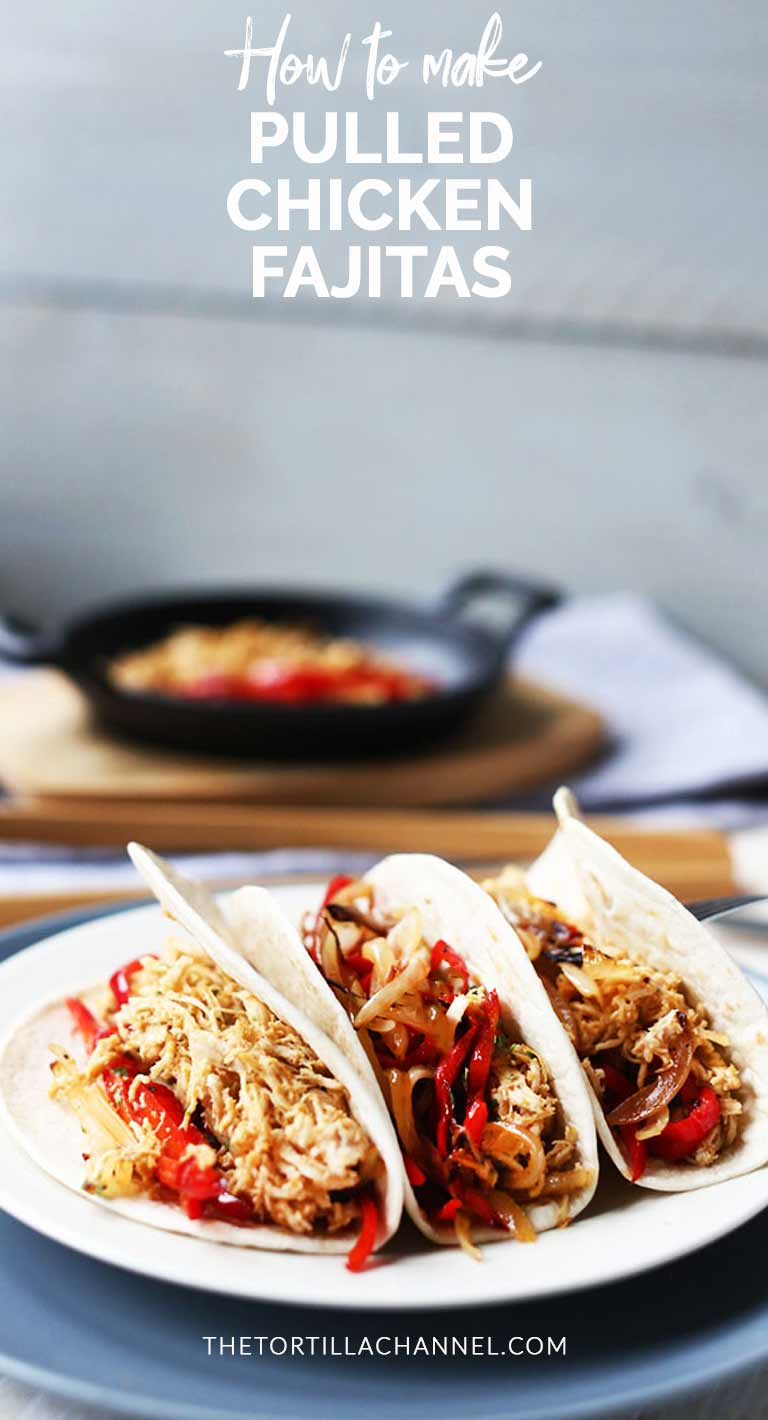 Try these pulled chicken fajitas. A great Mexican dinner option with delicious chicken, bell peppers, onion and soft fajitas tortillas. Visit thetortillachannel.com for the full recipe #thetortillachannel #fajitas #pulledchickenfajitas #chickenfajitas #shreddedchicken
