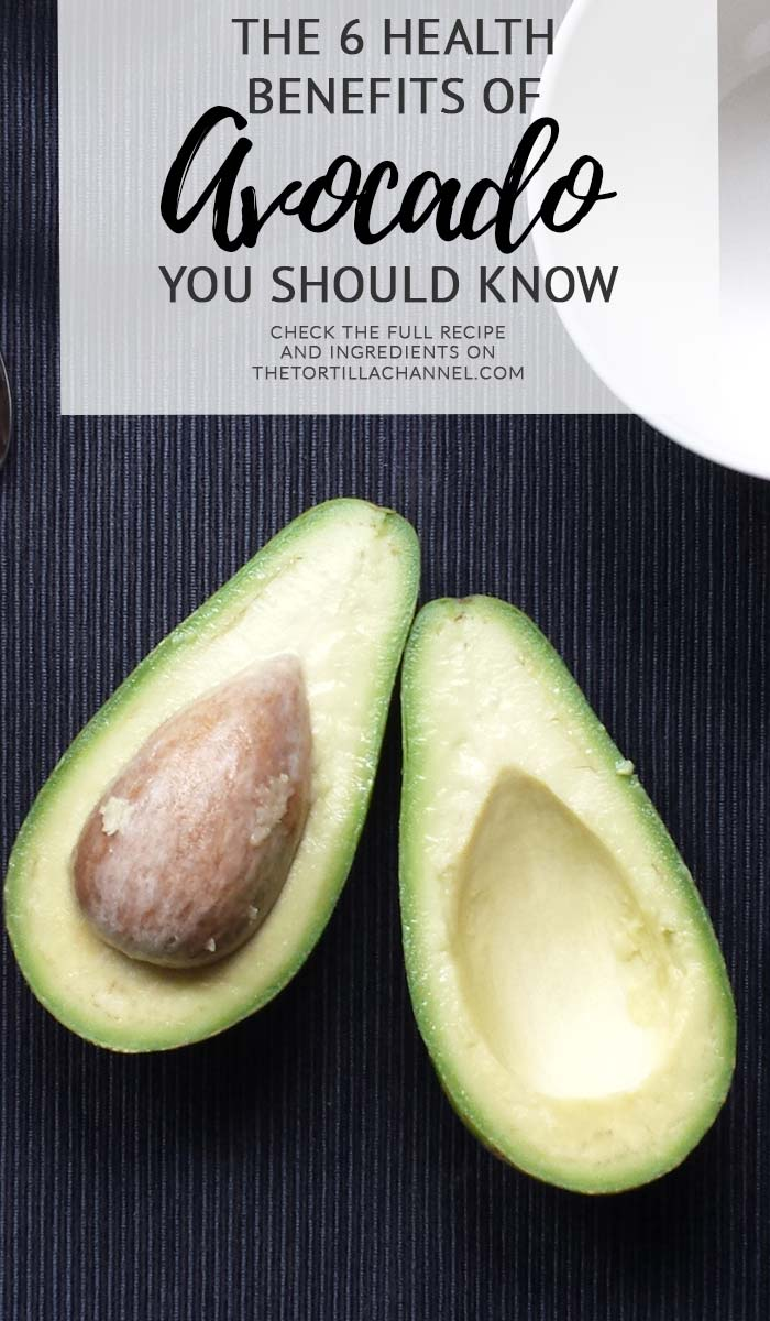 The 6 health benefits of avocado. A great article why you should consider eat and use more avocado. Visit thetortillachannel.com for all benefits.