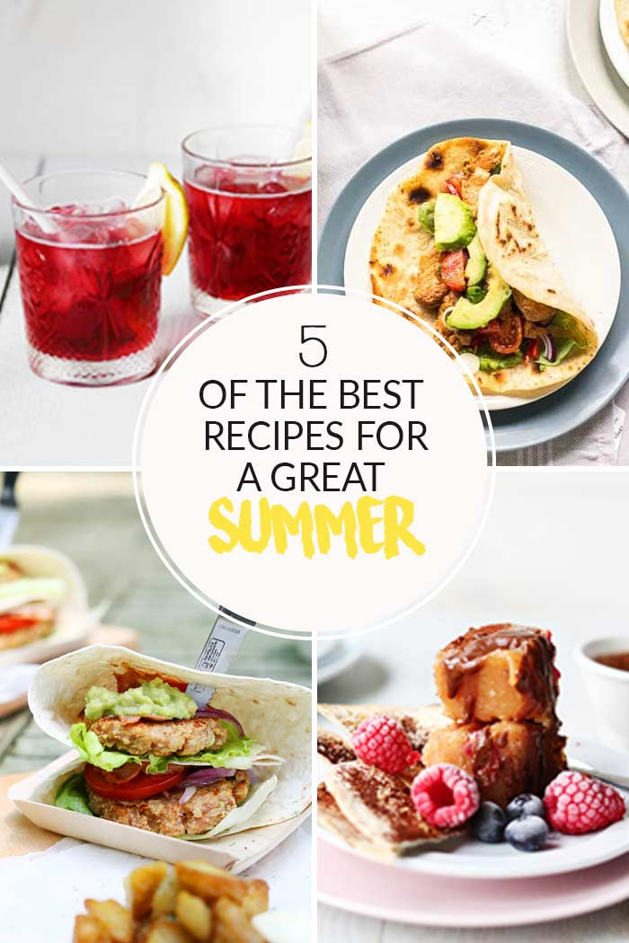 5 of the best summer recipes. Visit thetortillachannel.com for these great recipes #summerrecipes #easysummerrecipe