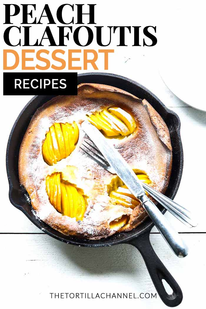 Easy how to make peach clafoutis made in a blender and done in less than 30 minutes. Great for dessert or with coffee. Visit thetortillachannel.com #peachclafoutis #clafoutis #clafoutisdessert #easyclafoutisdessert