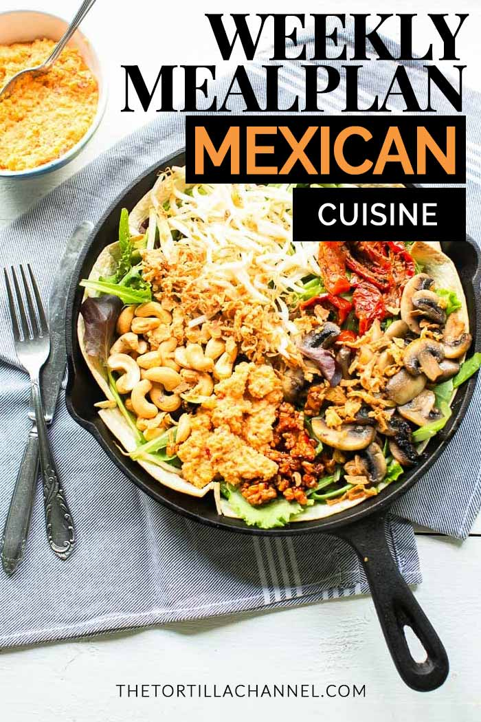 Weekly meal plan Mexican cuisine. This week we are sharing 7 great Mexican inspired recipes for breakfast lunch or dinner. Visit thetortillachannel.com for these delicious recipes #7daymealplan #mexicantwistmealplan #mealplan #mealplanner