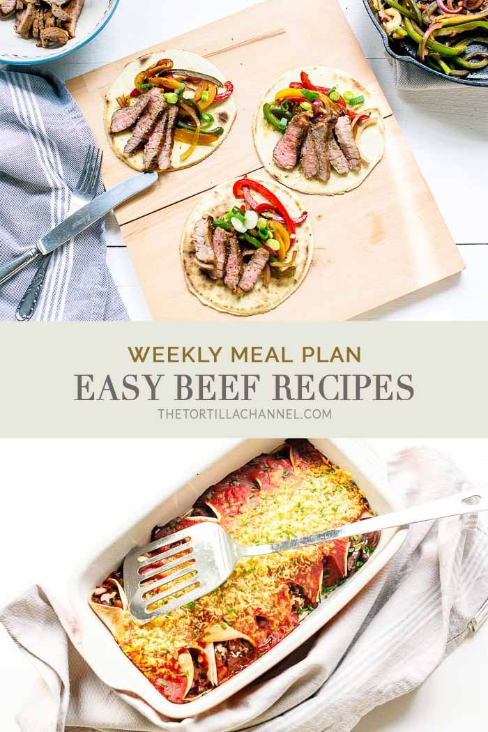 Easy beef recipes with 7 beef dinner recipes. A great weekly menu. #thetortillachannel #easybeefrecipes #beefrecipes