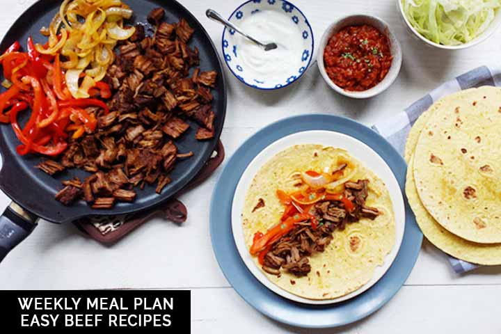 Weekly meal plan with easy beef recipes #thetortillachannel #weeklymealplan #easybeefrecipes