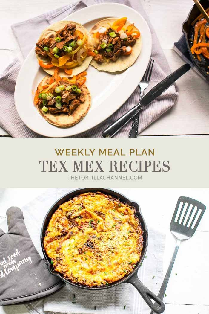 Weekly meal plan with 7 great Tex Mex recipes for dinner this week. Visit #thetortillachannel.com #texmexrecipes #Mexicanrecipes