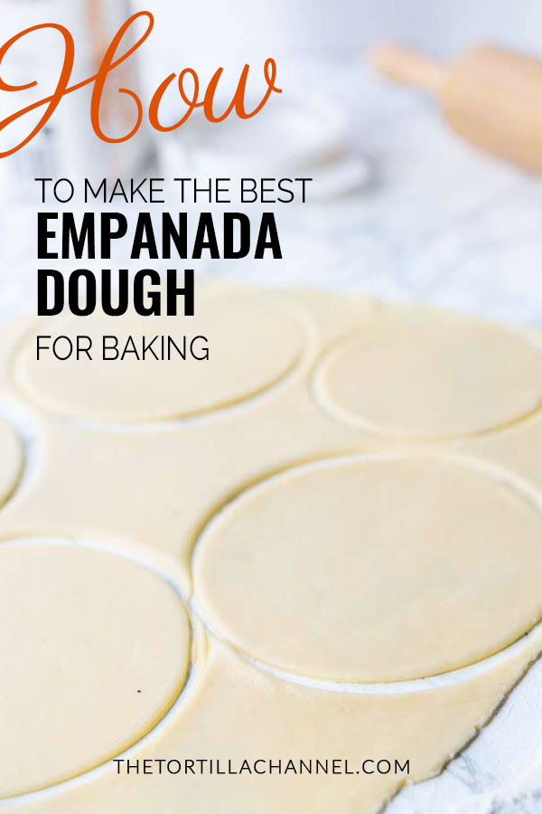 How to make the best homemade empanada dough for baking? Try this Mexican empanada dough recipe. Makes for a great dessert. Empanadas recipe dough is super easy to make. Visit thetortillachannel.com for the full recipe and video #thetortillachannel #empanadadough #empanadadoughforbaking #empanadadoughrecipe