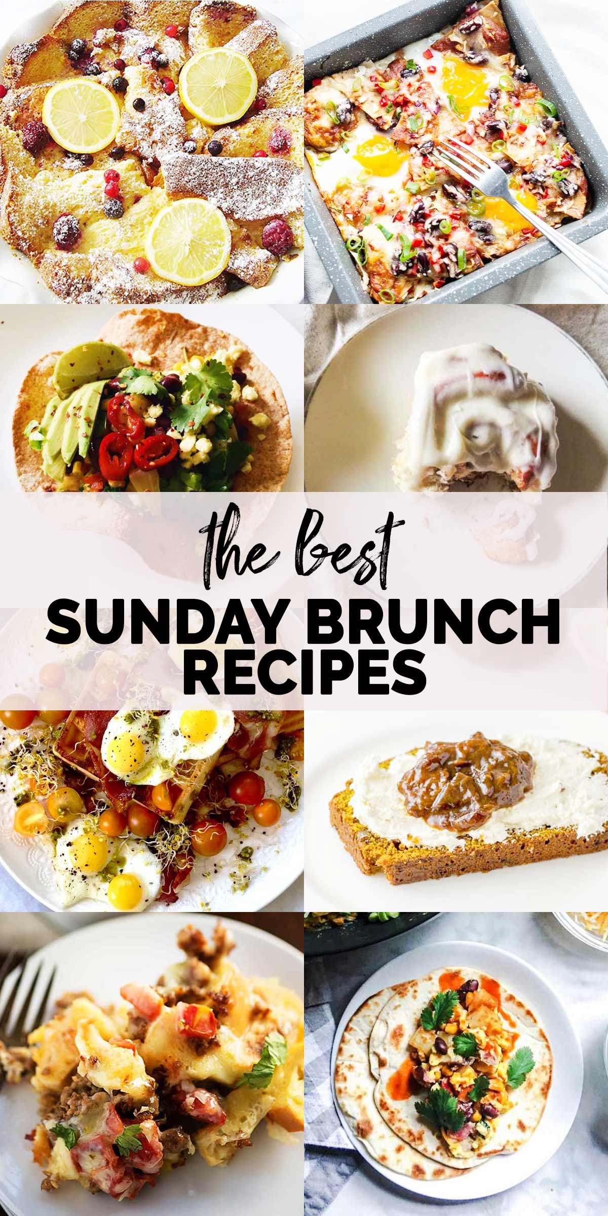 Easy delicious Sunday brunch recipes. Take a look at all these amazing recipe you can surprise your family and friends with. Sweet and savory recipes #thetortillachannel #brunch #brunchrecipes #eggrecipe #breakfastcasserole @panacottabake #cinnamonrolls